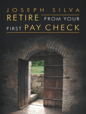 cover image of Retire from Your First Pay Check