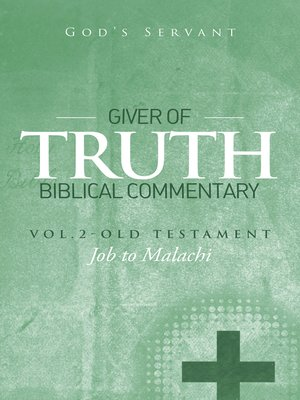 cover image of Giver of Truth Biblical Commentary-Volume 2