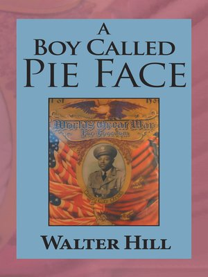 cover image of A Boy Called Pie Face