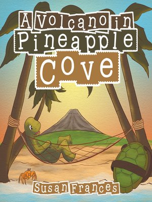 cover image of A Volcano in Pineapple Cove