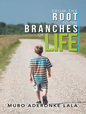 cover image of From the Root to the Branches of Life