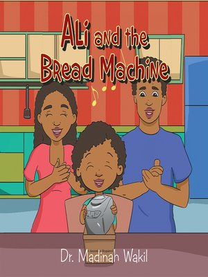 cover image of Ali and the Bread Machine