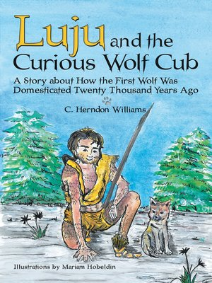 cover image of Luju and the Curious Wolf Cub