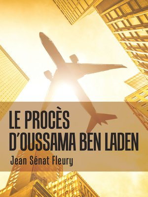 cover image of Le Procès                                  D'Oussama Ben Laden