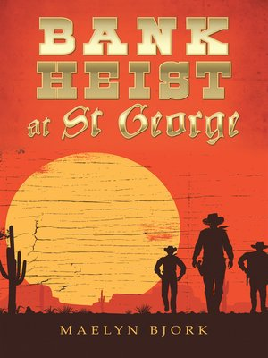 cover image of Bank Heist at St George