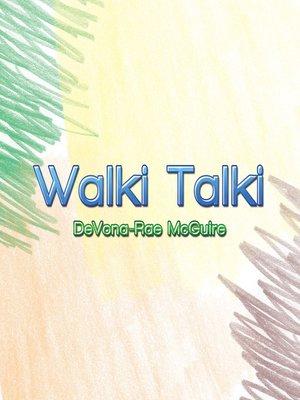 cover image of Walki Talki