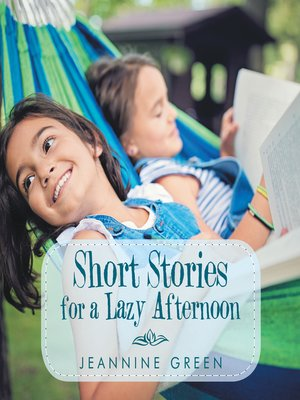 cover image of Short Stories for a Lazy Afternoon