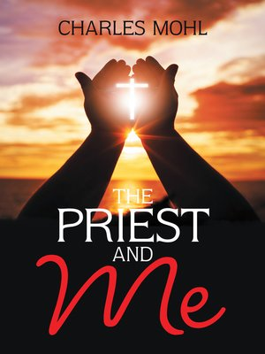 cover image of The Priest and Me