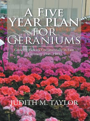 cover image of A Five Year Plan for Geraniums