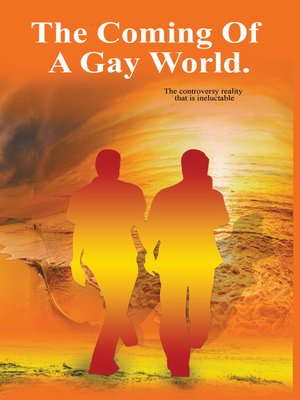 cover image of The Coming of a Gay World