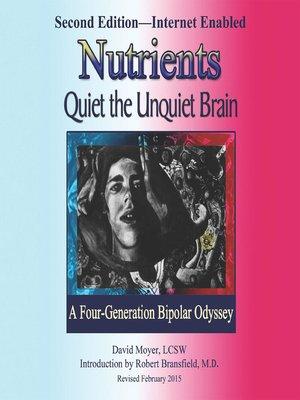 cover image of Nutrients Quiet the Unquiet Brain