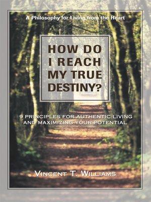 cover image of How Do I Reach My True Destiny