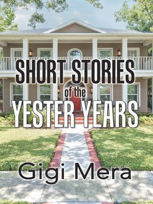 cover image of Short Stories of the Yester Years