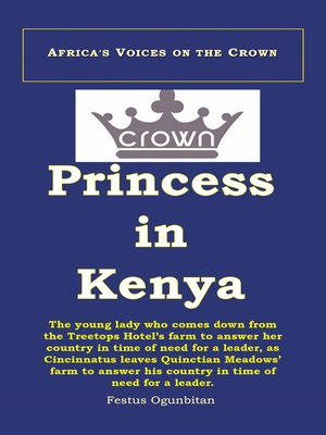 cover image of Crown Princess in Kenya