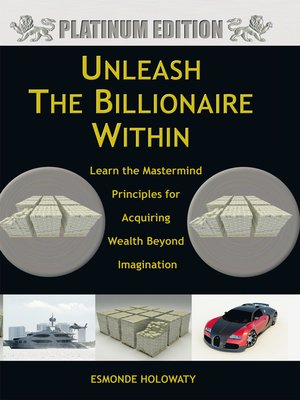 cover image of Unleash the Billionaire Within