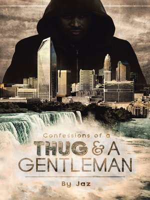 cover image of Confessions of a Thug and a Gentleman