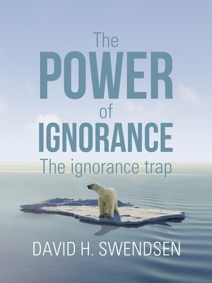 cover image of The Power of Ignorance