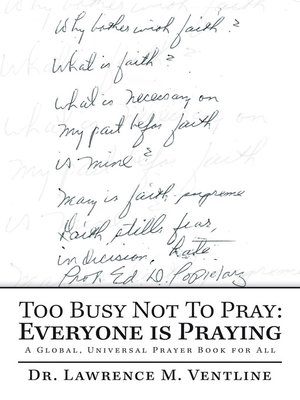 cover image of Too Busy Not to Pray