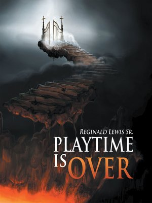 cover image of Playtime Is Over