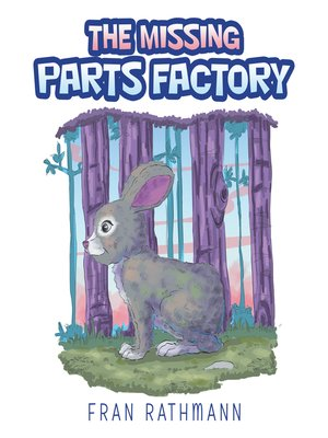 cover image of The Missing Parts Factory