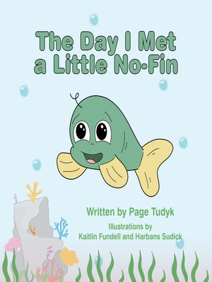 cover image of The Day I Met a Little No-Fin