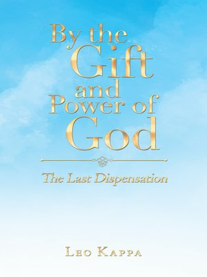 cover image of By the Gift and Power of God