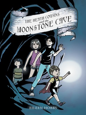 cover image of The Heath Cousins and the Moonstone Cave