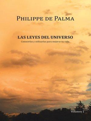 cover image of Las Leyes Del Universo