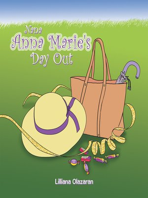 cover image of Nana Anna Marie's Day Out