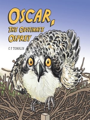 cover image of Oscar, the Obstinate Osprey