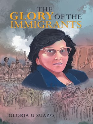 cover image of The Glory of the Immigrants
