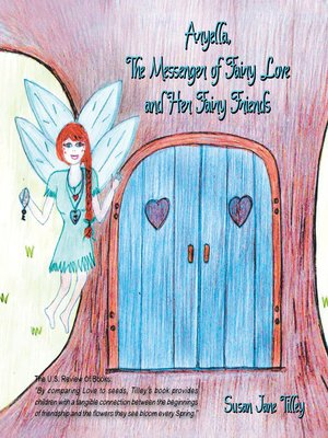 cover image of Aryella, the Messenger of Fairy Love and Her Fairy Friends