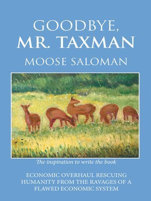 cover image of Goodbye, Mr. Taxman