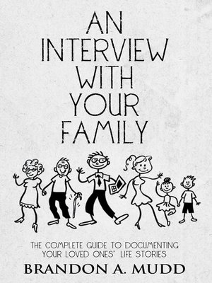 cover image of An Interview with Your Family