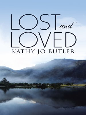 cover image of Lost and Loved