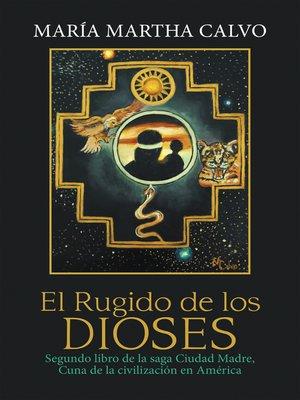 cover image of El Rugido De Los Dioses