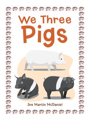 cover image of We Three Pigs