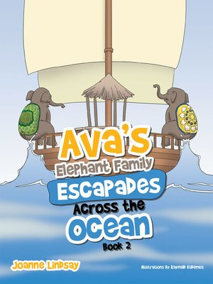 cover image of Ava'S Elephant Family Escapades Across the Ocean