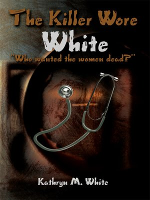 cover image of The Killer Wore White