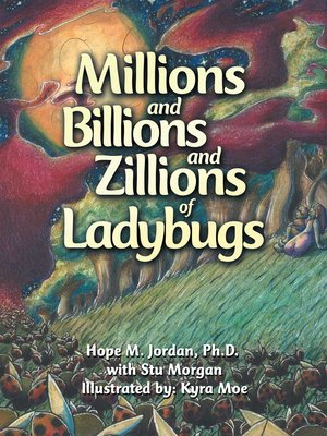 cover image of Millions and Billions and Zillions of Ladybugs