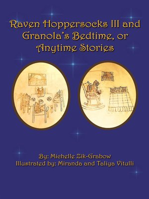 cover image of Raven Hoppersocks Iii and Granola's Bedtime, or Anytime Stories