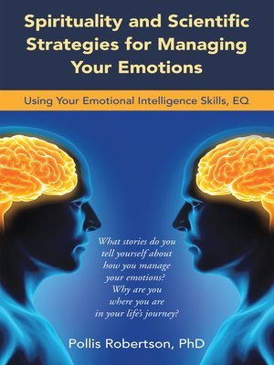 cover image of Spirituality and Scientific Strategies for Managing Your Emotions