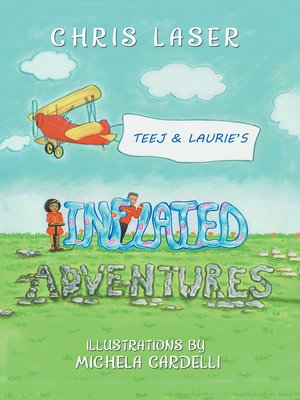 cover image of Teej and Laurie's Inflated Adventures