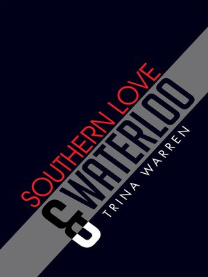 cover image of Southern Love & Waterloo