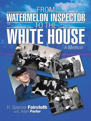cover image of From Watermelon Inspector to the White House