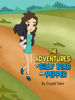 cover image of The Adventures of Silly Bear and Pepper