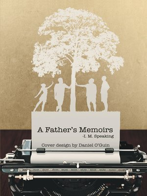 cover image of A Father's Memoirs