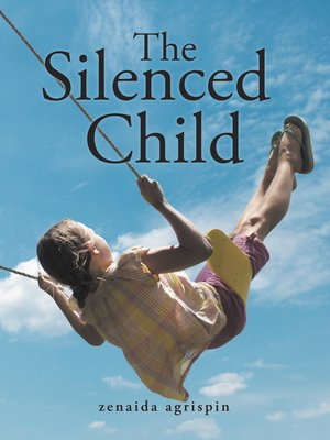 cover image of The Silenced Child