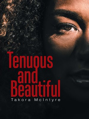 cover image of Tenuous and Beautiful