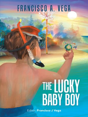 cover image of The Lucky Baby Boy